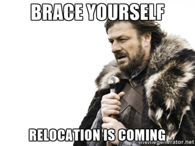 relocation is coming